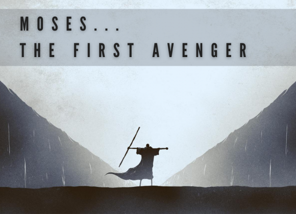 Moses – The First Avenger – The Plagues
